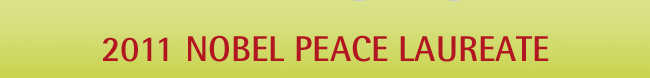 2011 Nobel Peace Laureate