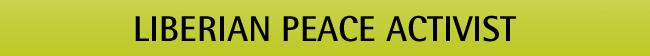 Liberian peace activist